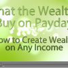 What the Wealthy buy on PayDay offer Marketing